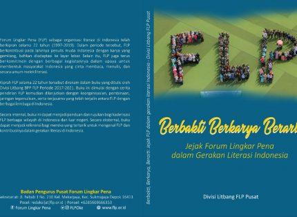 Milad 22 tahun FLP Meluncurkan Buku Sejarah – Berita Terbaru